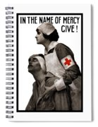 In The Name Of Mercy Give Spiral Notebook