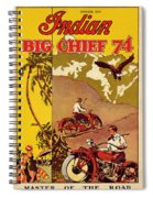 Indian Motorcycle Big Chief 74 Spiral Notebook