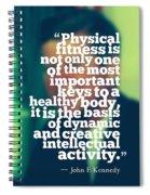 Inspirational Quotes - Motivational - John F. Kennedy 3 Spiral Notebook