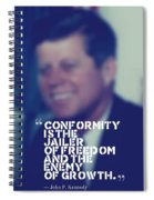 Inspirational Quotes - Motivational - John F. Kennedy 9 Spiral Notebook
