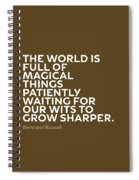 Inspirational Quotes Series 010 Bertrand Russell Spiral Notebook