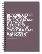 Inspirational Quotes Series 019 Desmond Tutu Spiral Notebook