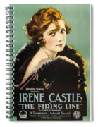 Irene Castle In The Firing Line 1919 Spiral Notebook