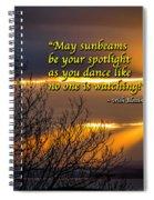 Irish Blessing - May Sunbeams Be Your Spotlight Spiral Notebook