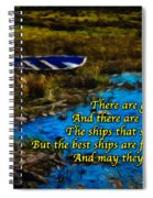 Irish Blessing - There Are Good Ships... Spiral Notebook