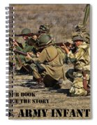 It Wasn't Our Book - Us Army Infantry Spiral Notebook