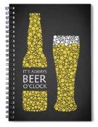 Its Always Beer Oclock Spiral Notebook