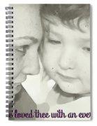 Jeremiah 31 3 Spiral Notebook