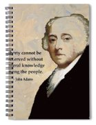 John Adams And Quote Spiral Notebook
