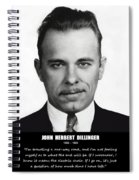 John Dillinger -- Public Enemy No. 1 Spiral Notebook