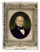 John Quincy Adams, 6th U.s. President Spiral Notebook