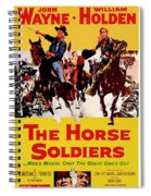John Wayne And William Holden In The Horse Soldiers 1959 Spiral Notebook