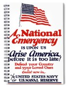 Arise America Before It Is Too Late - Join The Navy Spiral Notebook