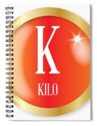 K For Kilo Spiral Notebook