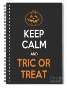 Keep Calm And Trick Or Treat Halloween Sign Spiral Notebook