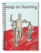 Keep On Running, Athletes Spiral Notebook