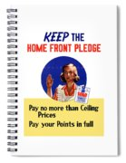 Keep The Home Front Pledge Spiral Notebook