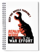 Keep The Wheels Turning - Ww2 Spiral Notebook