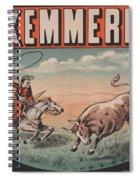 Kemmerich - Bull - Lasso - Old Poster - Vintage - Wall Art - Art Print - Cowboy - Horse  Spiral Notebook