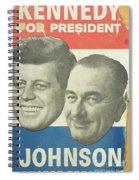 Kennedy For President Johnson For Vice President Spiral Notebook
