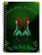 Kick Your Heals Up At The Keg Room Spiral Notebook