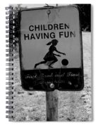 Kids At Play Sign Spiral Notebook
