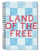 Land Of The Free Spiral Notebook