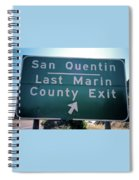 Last Marin County Exit Spiral Notebook