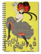 Le Frou Frou Vintage Poster By Leonetto Cappiello, 1899 Spiral Notebook