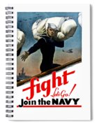 Let's Go Join The Navy Spiral Notebook