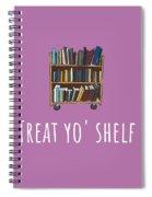 Librarian Card - Librarian Birthday Card - Treat Yo' Shelf - Library Greeting Card Card Spiral Notebook