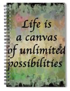 Life Is A Canvas Spiral Notebook