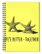 Life Is Better Together Sketch Tee Spiral Notebook