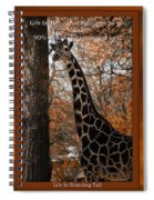 Life Is Standing Tall Spiral Notebook