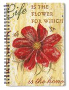 Life Is The Flower Spiral Notebook