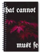 Life's Motto Spiral Notebook