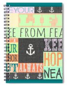 Lift Your Anchor Spiral Notebook