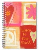 Listen To Your Heart Spiral Notebook