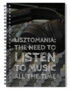 Lisztomania Spiral Notebook