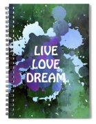 Live Love Dream Green Grunge Spiral Notebook