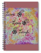 Live Love Laugh - Inspired Quotes Spiral Notebook