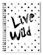 Live Wild Spiral Notebook