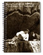 Logger With Ax On Springboard Loggers Sitting Inside Undercut  Circa 1890 Spiral Notebook