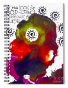 Look For Good In Others Spiral Notebook