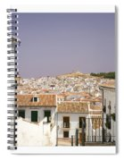 Looking Down Over Antequera  From Near The Church Of Santa Maria La Mayor  Spiral Notebook