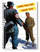 Loose Talk Can Cause -- Ww2 Propaganda Spiral Notebook