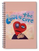 Love Is The Cure Spiral Notebook