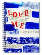 Love Me Spiral Notebook