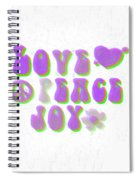 Love Peace And Joy 11 Spiral Notebook