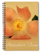 Love Remembers Tomorrow Spiral Notebook